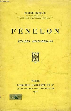 FENELON, ETUDES HISTORIQUES: GRISELLE EUGENE