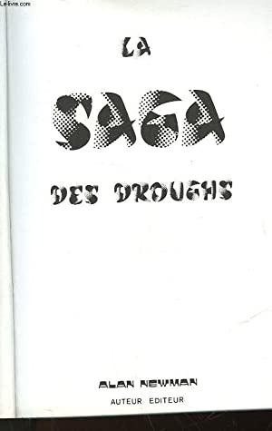 LA SAGA DES DROUGHS: NEWMAN ALAN