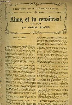 AIME, ET TU RENAITRAS!: ALANIC MATHILDE