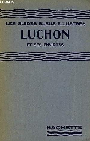LUCHON ET SES ENVIRONS: COLLECTIF