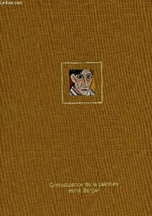 COLLECTION CONNAISSANCE DE LA PEINTURE / EN 1 VOLUME : XI : PRESENCE DU PASSE + TOME XII : L&#...