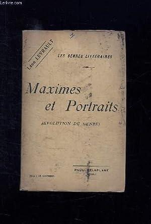 MAXISMES ET PORTRAITS. EVOLUTION DU GENRE.: LEVRAULT LEON.