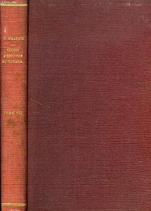 COURS D'HISTOIRE DU CANADA, TOME VIII, 1861-1867: CHAPAIS THOMAS
