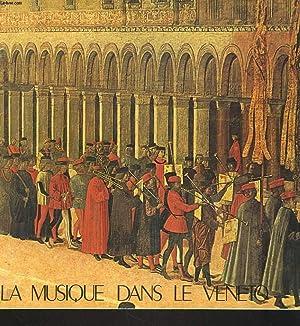 LA MUSIQUE DANS LE VENETO.: COLLECTIF