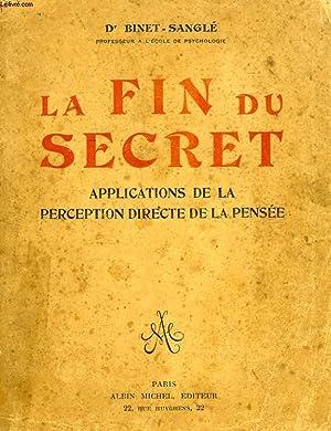 LA FIN DU SECRET, APPLICATIONS DE LA: BINET-SANGLE DR.