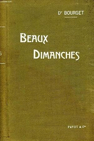 BEAUX DIMANCHES, OBSERVATIONS D'HISTOIRE NATURELLE: BOURGET Dr