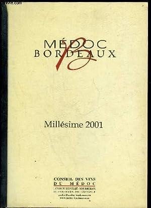 MEDOC BORDEAUX - MILLESIME 2001 - L'avis des Négociants de BordeauxPresse françaiseLe...