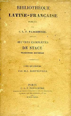 OEUVRES COMPLETES DE STACE, TOME IV: STACE, Par M.-L. BOUTTEVILLE