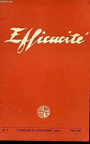 EFFICACITE - ECONOMIE ET HUMANISME - N°4 - MAI 19581.: LEBRET L.J. / MALLEY Fr. / COLLECTIF