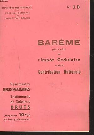 BEREME POUR LE CALCUL DE L'IMPOT CEDULAIRE ET DE LA CONTRIBUTION NATIONALE. PAIEMENTS ...