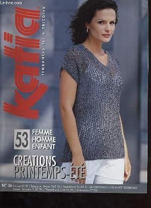 KATIA tendance à tricoter. créations printemps-été. No. 36: COLLECTIF