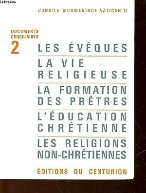 LES EVEQUES - LA VIE RELIGIEUSE - LA FORMATION DES PRETRES - L'EDUCATION CHRETIENNE - LES ...