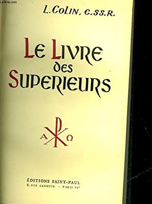 LE LIVRE DES SUPRIEURS: COLIN P.