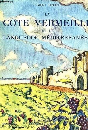 LA COTE VERMEILLE ET LE LANGUEDOC MEDITERRANEEN: RIPERT EMILE