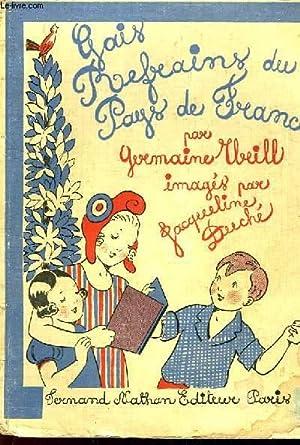 GAIS REFRAINS DU PAYS DE FRANCE: WEILL GERMAINE