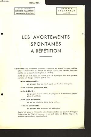 FICHES N°6 FRENANTOL, AVRIL 1953. LES AVORTEMENTS SPONTANES A REPETITION.: COLLECTIF