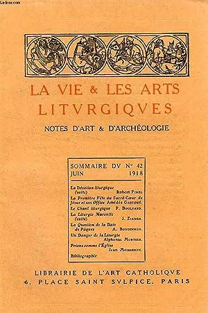 LA VIE & LES ARTS LITURGIQUES, N° 42, JUIN 1918: COLLECTIF