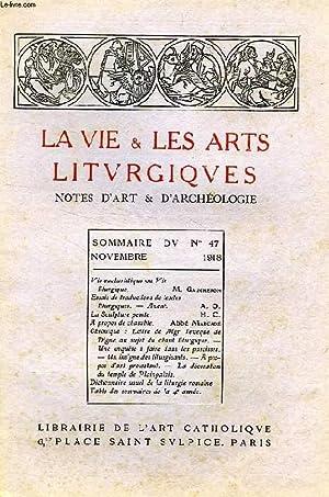 LA VIE & LES ARTS LITURGIQUES, N° 47, NOV. 1918: COLLECTIF