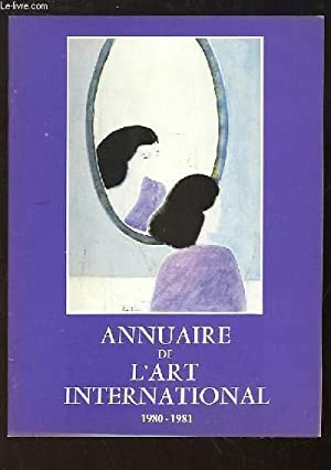 Annuaire de l'Art International, 1980 - 1981: COLLECTIF