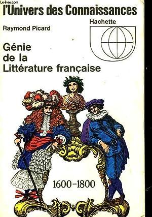 GENIE DE LA LITTERATURE FRANCAISE - 1600 - 1800: PICARD RAYMOND