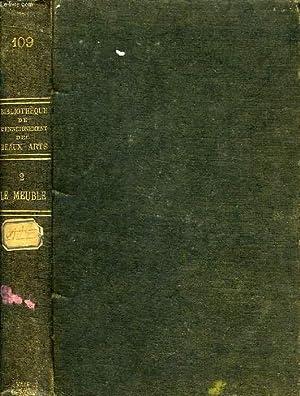 LE MEUBLE, TOME II, XVIIe, XVIIIe ET XIXe SIECLES: CHAMPEAUX ALFRED DE