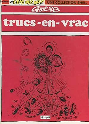 TRUCS EN VRAC / L'ETE DES BD, UNE COLLECTION SHELL.: GOTLIB