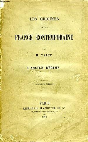 LES ORIGINES DE LA FRANCE CONTEMPORAINE, L'ANCIEN: TAINE H.