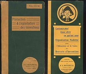 LA PROTECTION ET EXPLOITATION DES INVENTIONS. + ORGANISTATION MODERNE POUR L'OBTENTION ET LA ...