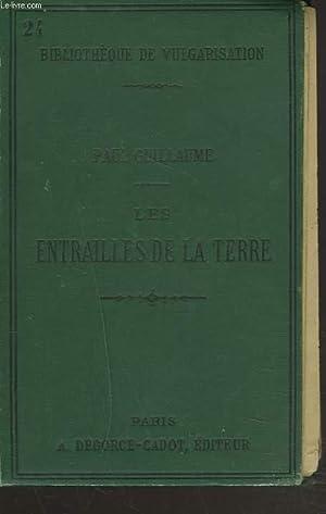 LES ENTRAILLES DE LA TERRE: PAUL GUILLAUME