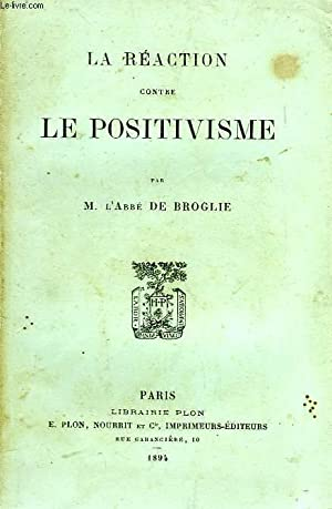 LA REACTION CONTRE LE POSITIVISME: BROGLIE ABBE DE