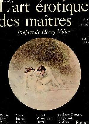 L'ART EROTIQUE DES MAITRES - 18, 19 ET 20e SIECLES.: SMITH BRADLEY