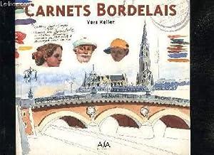CARNETS BORDELAIS: KELLER YERS