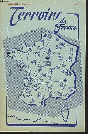 TERROIRS DE FRANCE, BIMESTRIEL N°7, AVRIL 1959.: COLLECTIF