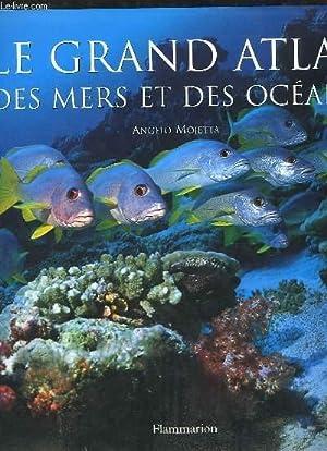 Le Grand Atlas des Mers et des Océans: MOJETTA Angelo