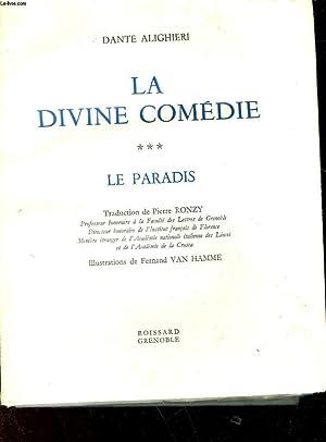 LA DIVINE COMEDIE - TOME 3 - LE PARADIS: ALIGHIERI DANTE