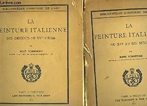 LA PEINTURE ITALIENNE - 2 tomes: SCHNEIDER RENE