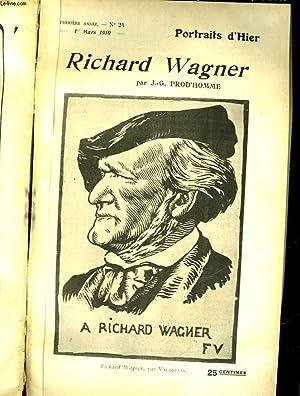 PORTRAIT D'HIER N°24 - RICHARD WAGNER: PROD'HOMME J. P.