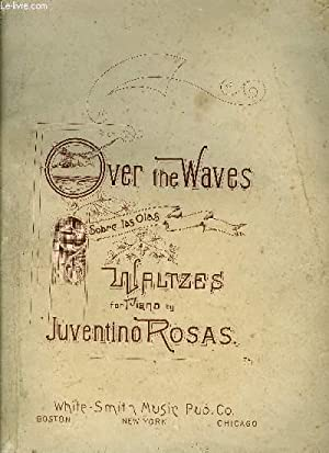 OVER THE WAVES (SOBRE LAS OLAS): ROSAS Juventino
