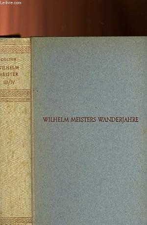 WILHELM MEISTERS WANDERJAHRE, ERSTER UND ZWEITER BAND: GOETHE