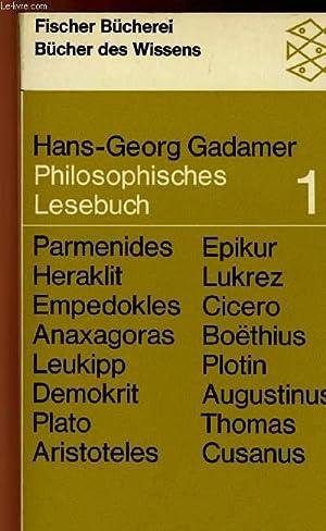 PHILOSOPHISCHES LESEBUCH, 1: GADAMER Hans-Georg