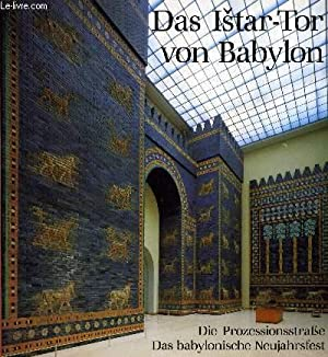 DAS ISTAR-TOR VON BABYLON: MARZAHN Joachim