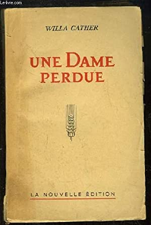 Une Dame Perdue.: CATHER Willa