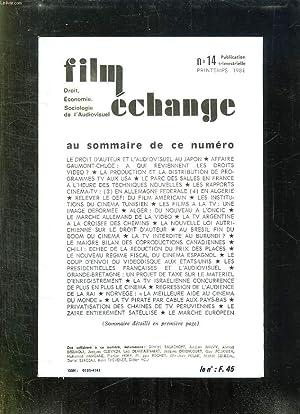 FILM ECHANGE N° 14 PRINTEMPS 1981. SOMMAIRE: RELEVER LE DFEI DU CINEMA AMERICAIN, LES FILMS A ...