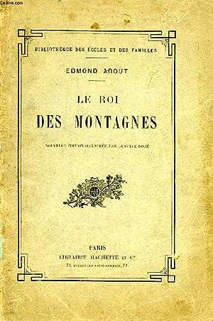 LE ROI DES MONTAGNES: ABOUT EDMOND, DORE GUSTAVE