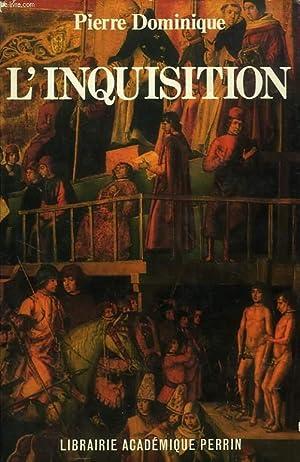 L'INQUISITION: DOMINIQUE PIERRE
