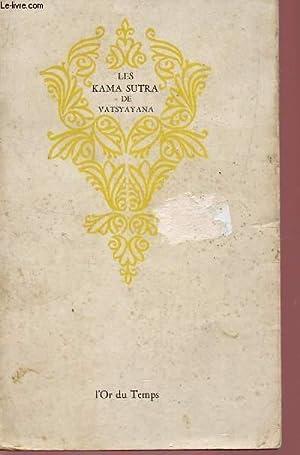 LES KAMA SUTRA - MANUEL D'EROTOLOGIE HINDOUE.: VATSYAYANA