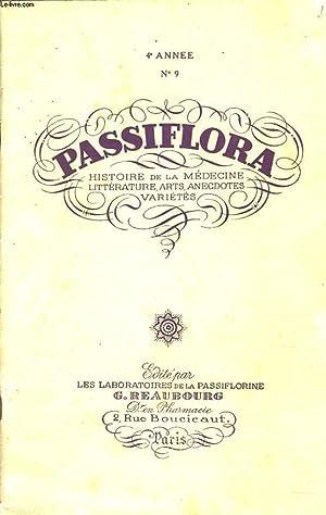 PASSIFLORA, HISTOIRE DE LA MEDECINE, LITTERATURE, ARTS, ANECDOTES, VARIETES, 4e ANNEE N°9. L'...
