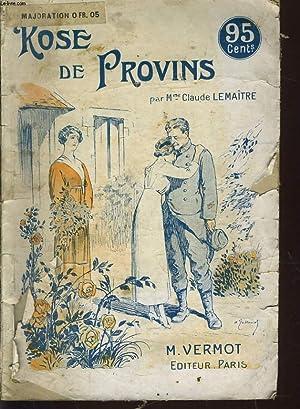 ROSE DE PROVINS: Mme CLAUDE LEMAÎTRE