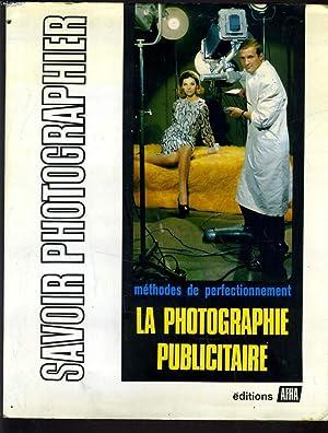 SAVOIR PHOTOGRAPHIER. VOLUME VIII. LA PHOTOGRAPHIE PUBLICITAIRE: JOSEPH LLOBERA, MAXIME