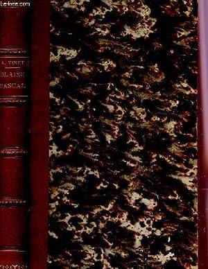 ETUDES SUR BLAISE PASCAL / DEUXIEME EDITION.: VINET A.